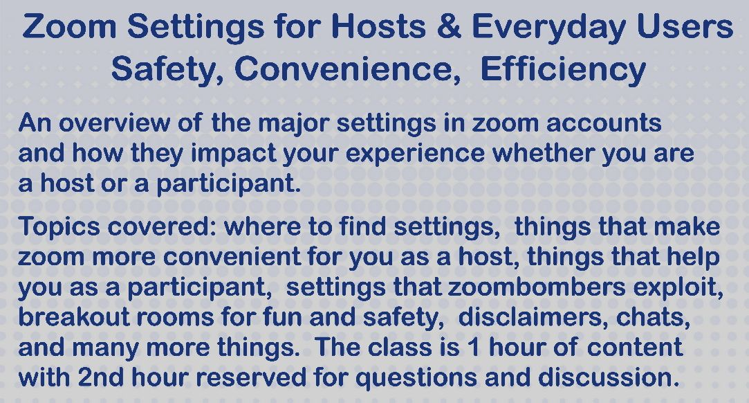 Zoom Settings for Hosts & Everyday Users: Safety, Convenience, Efficiency
